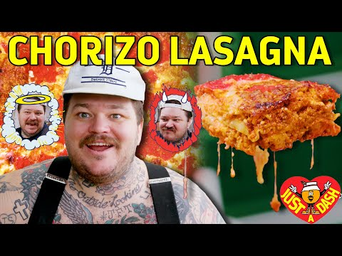 Naughty or Nice Chorizo Lasagna  | Matty Matheson | Just A Dash | EP 7