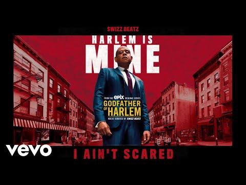 Godfather of Harlem - I Ain't Scared (Audio) ft. Swizz Beatz