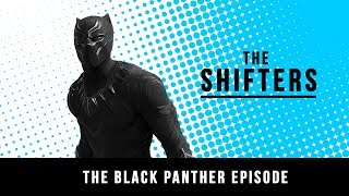 Cultural and social of impact of Black Panther | The SHIFTERS