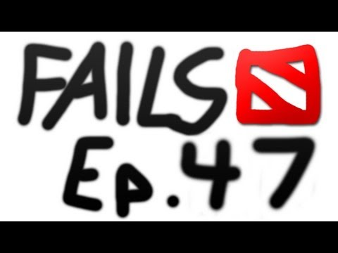 Dota 2 Fails of the Week – Ep. 47