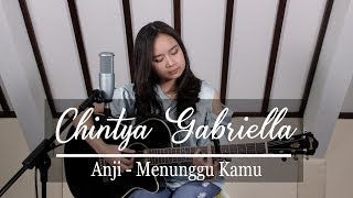 Video Menunggu kamu - Anji (Chintya Gabriella Cover) MP3, 3GP, MP4, WEBM, AVI, FLV Juni 2018