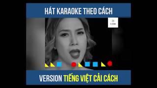 Hát Karaoke Theo Tiếng Việt Cải Cách