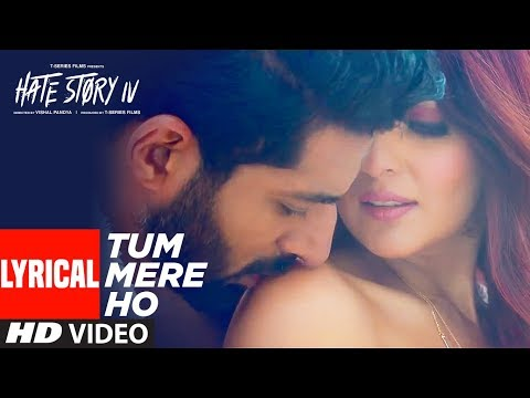 Tum Mere Ho Lyrical Video | Hate Story IV | Vivan
