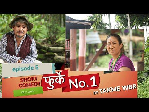 (Wilson Bikram Rai Takme Buda ko Furke No.1  Episode : 5 ... 25 min)