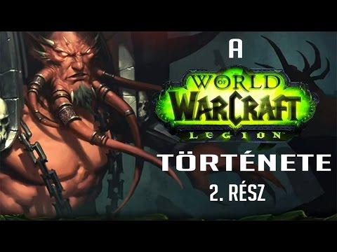World of Warcraft: A Legion Kiegészítő Története #2 (Sargeras Sírja) [Magyar WoW Lore]