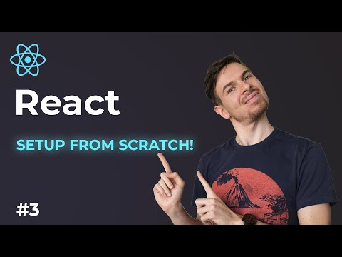React Setup From Scratch! | Learn React For Beginners Part 3