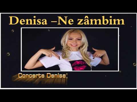 Ne zâmbim - Denisa