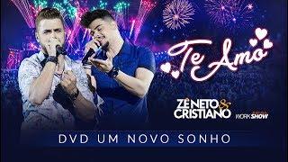 image of Zé Neto e Cristiano - TE AMO - DVD Um Novo Sonho