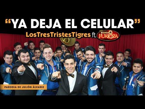 """Los Tres Tristes Tigres """"Ya deja el celular"""" (ft. La Banda Furioza) - Thumbnail"""