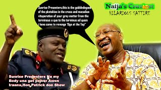 Hon Patrick Obahiagbon Revenges 'oga At The Top' ..hilarious