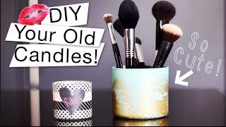 DIY Your Old Candles - Brush Holder + Keepsake Jar! ♡ - YouTube