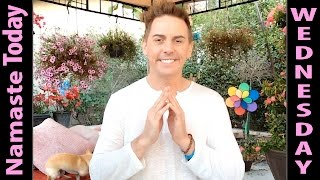 Namaste Today: stepº21 Taurus • WEDNESDAY • 5/11/16