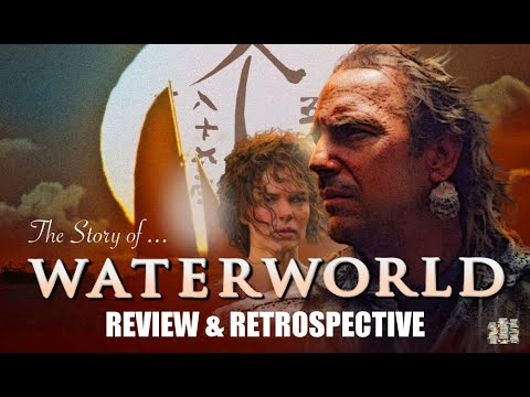 The Story of Waterworld (1995) - Review & Retrospective