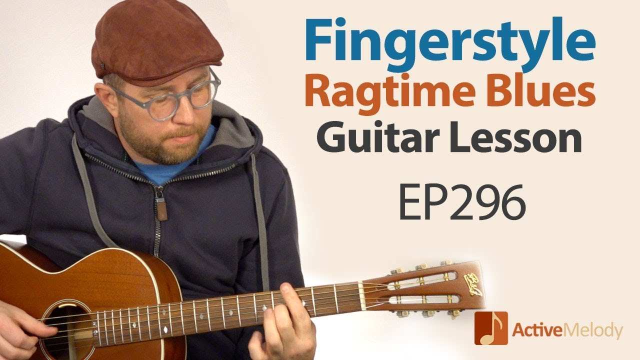 Fingerstyle Acoustic Ragtime Blues on Guitar – Play This By Yourself – Guitar Lesson EP296