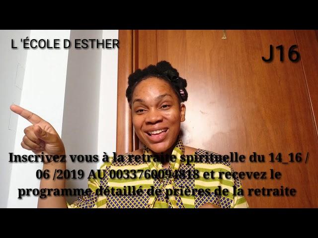16ème JOUR DEVANT LE TRÔNE DE LA GRÂCE, INSCRIVEZ-VOUS À LA RETRAITE SPIRITUELLE DU 14_16 /06