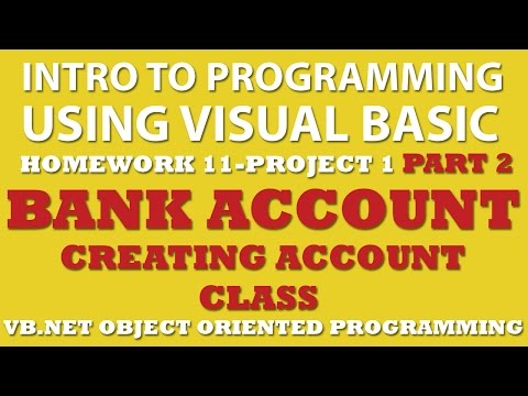 VB.net Programming Challenge 11-1 Part 2: Bank Account (VB.net Object Oriented Programming)