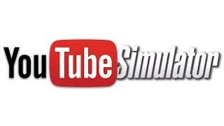 Video YOUTUBE SIMULATOR MP3, 3GP, MP4, WEBM, AVI, FLV Juli 2017