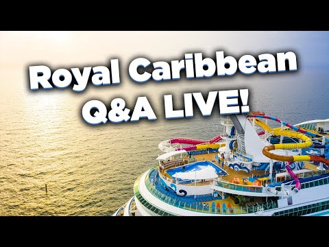 🔴 LIVE: Ask your Royal Caribbean cruise questions
