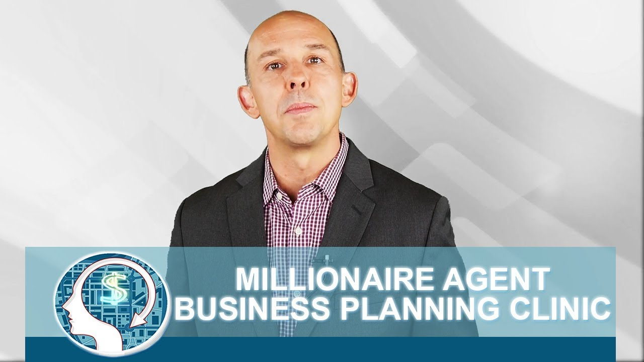 Millionaire Agent Business Planning Clinic