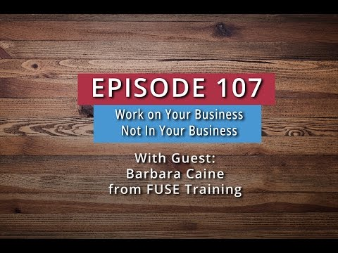 Watch 'Work On Your Business, Not In Your Business (Barbara Caine) - YouTube'
