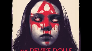 Nonton The Devil S Dolls    2017    Official Hd Trailer Film Subtitle Indonesia Streaming Movie Download