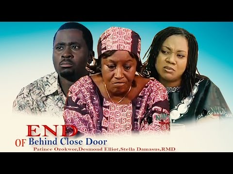 End Of Behind Close Door   - Latest Nigerian Nollywood Movie