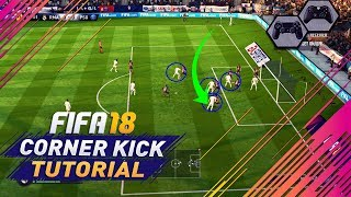 Video FIFA 18 CORNER KICK TUTORIAL - BEST ATTACKING TECHNIQUES ON HOW TO SCORE GOALS FROM CORNERS MP3, 3GP, MP4, WEBM, AVI, FLV Agustus 2018