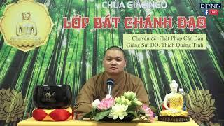 TRỰC TIẾP: Lược sử đức Phật Thích Ca -  phần 2 - ĐĐ. Thích Quảng Tịnh - 28/06/2019.
