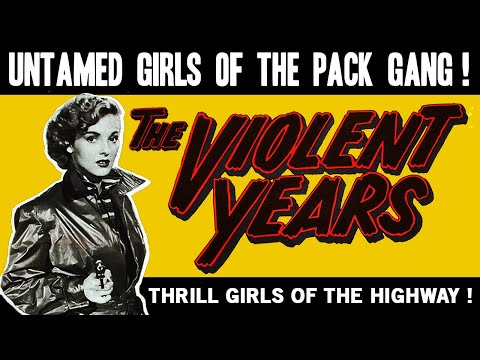 The Violent Years - Full Movie - B&W - Juvenile Delinquent/Exploitation - Ed Wood (1956)