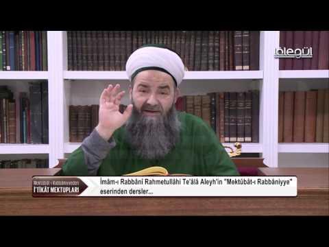 Mektûbât-ı Rabbâniyye'den İ'tikâd Mektupları 40.Bölüm 18 Ocak 2017 Lâlegül TV