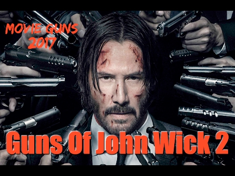 The Guns Of John Wick 2