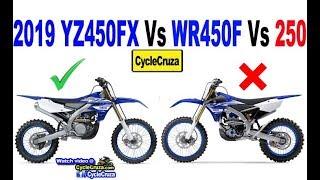 9. Why I Got a 2019 YZ450FX Instead of WR450F or YZ250FX | 250cc Vs 450cc