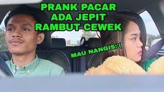 Video PRANK PACAR ADA JEPIT RAMBUT CEWEK DILACI MOBIL SAMPAI MAU NANGIS - PRANK INDONESIA MP3, 3GP, MP4, WEBM, AVI, FLV April 2019