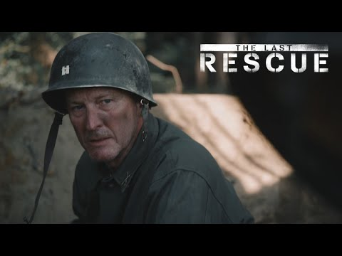 THE LAST RESCUE - Feature Film Trailer