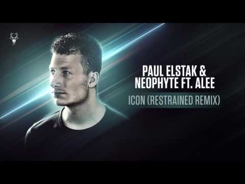 Paul Elstak & Neophyte ft.  Alee -  Icon (Restrained Remix)