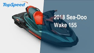7. 2018 Sea-Doo Wake 155