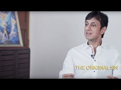 "Gautam Sachdeva Video: ""The Original Sin"" in Advaita"