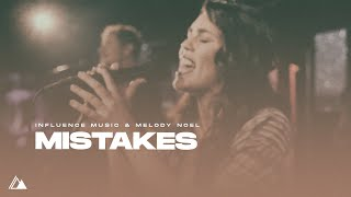 Video Mistakes (Official Video) - Influence Music & Melody Noel MP3, 3GP, MP4, WEBM, AVI, FLV Februari 2019