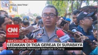 Video 8 Orang Tewas, 38 Orang Luka-luka; Bom Bunuh Diri di Surabaya MP3, 3GP, MP4, WEBM, AVI, FLV Oktober 2018