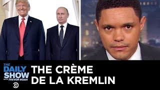 The Russian Scandal: The Crème De La Kremlin III | The Daily Show