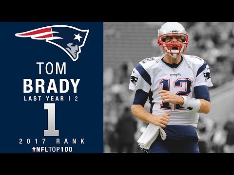 #1: Tom Brady (QB, Patriots) | Top 100 Players of 2017 | NFL