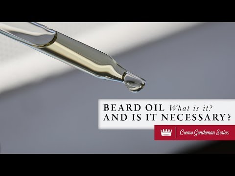 Beard Oil - What is it? And is it necessary?