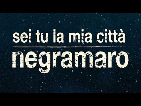 Negramaro - Sei Tu La Mia Città (anteprima)