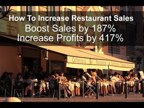 How to increase restaurant sales (Increase sales by 187% & profits by 417%)