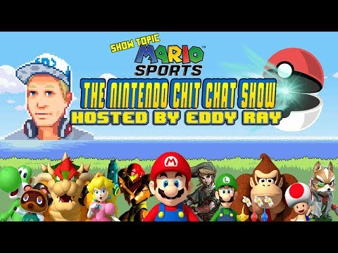 The Nintendo Chit Chat Show! Episode 01 - Topic: MARIO SPORTS!