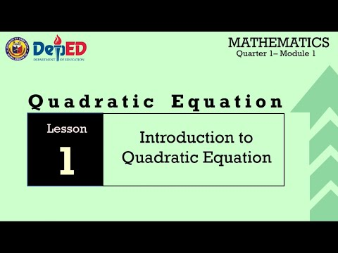 INTRODUCTION TO QUADRATIC EQUATIONS-GRADE 9 MATH MODULE 1 LESSON 1