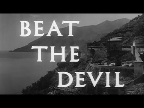 Beat The Devil (1953) [Action] [Adventure] [Comedy]