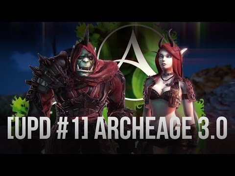 [UPD #1] ArcheAge 3.0 \