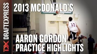 Aaron Gordon - 2013 McDonald's All American Game - Practice Highlights