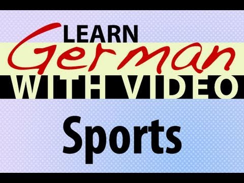 Learn German with Video – Sports